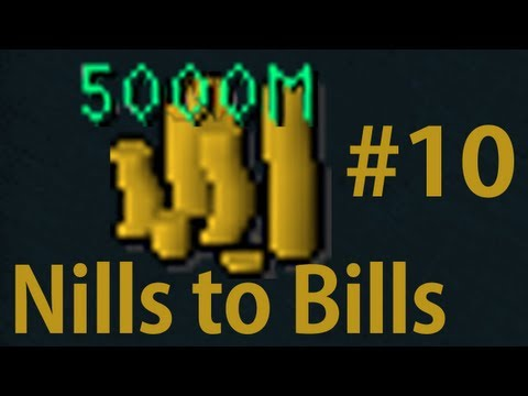 Nills to Bills - Runescape Road to 5B - Ep 10