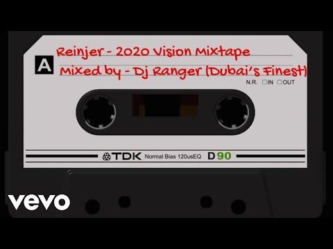 Reinjer - 2020 Vision Mixtape (Live Session) Ft. Dj Ranger Dubai's Finest    VEVO Boost