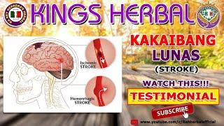Kakaibang Lunas (Stroke)   KINGS Herbal Testimonial