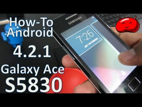 [How to] Android 4.2.1 Jelly Bean Galaxy Ace S5830 (Español Mx)