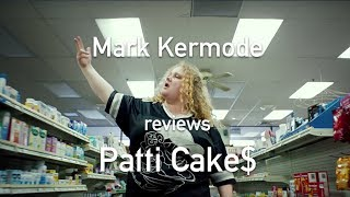 Mark Kermode reviews Patti Cake$