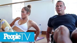 Jennifer Lopez & Alex Rodriguez Take You Inside Their Intense TruFusion Workout | PeopleTV