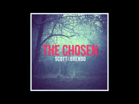 Scott & Brendo | The Chosen