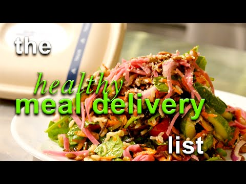 The Healthy Meal Delivery List