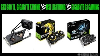 GTX 980 TI, Gigabyte Xtreme vs MSI Lightning vs Gigabyte G1 Gaming - Full HD e 4K