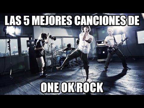 TOP 5 Las Mejore Canciones de One Ok Rock