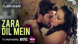 Zara Dil Mein - The Last Tale of Kayenaat    Zeeshan Khan & Vani Vashisth   Gufy