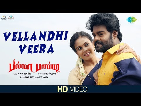 Vellandhi Veera - Video Song | Billa Pandi | R.K.Suresh | Chandini | Indhuja | Ilayavan | Priyanka