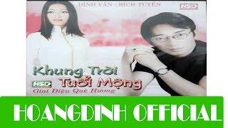 DINH VAN - TINH CA PHUONG NAM [AUDIO/HOANGDINH OFFICIAL]   Album KHUNG TROI TUOI MONG