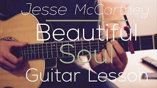 download lagu Jesse Mccartney - Beautiful Soul - Guitar Lesson  gratis
