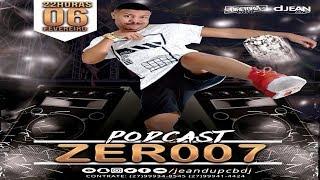 PODCAST 007  DJ JEAN DU PCB 2018