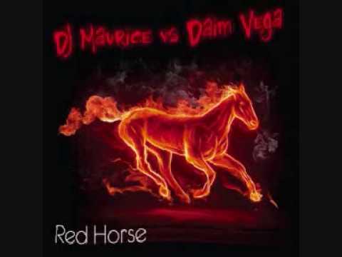 DJ Maurice & Daim Vega - Red Horse