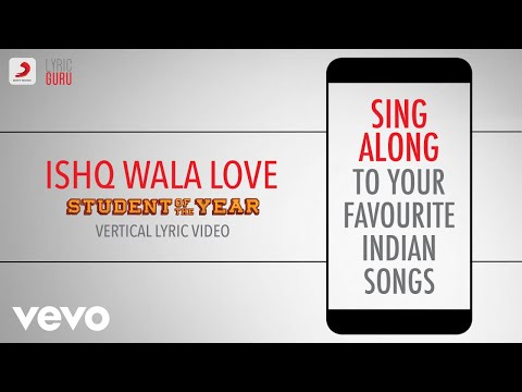 Ishq Wala Love - Student Of The Year|Official Bollywood Lyrics|Salim|Neeti|Shekhar|Vishal