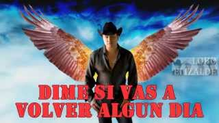Julion Alvarez - Dime (Original Radio Edit) (Letra)