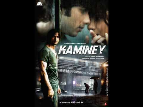 Kaminey by Vishal Bhardwaj