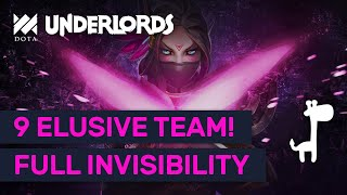9 ELUSIVE TEAM INVISIBILITY!! Dota Underlords EPIC ELUSIVE HEALING TEAM!