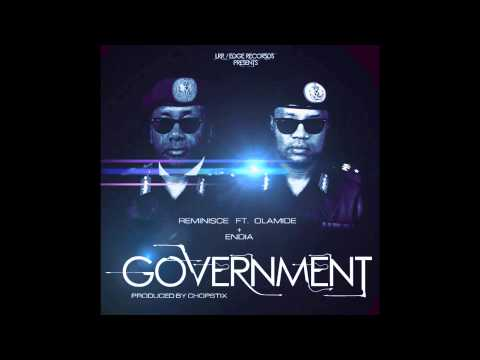 Reminisce - Government Ft. Olamide, Endia video
