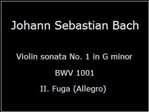 Бах Иоганн Себастьян - Violin Sonata No 1 In Gm  Fugue Bwv 1001