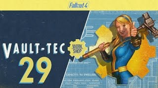 FALLOUT 4 (Vault-Tec Workshop) #29 :  Ignore my WARNING at your own peril!