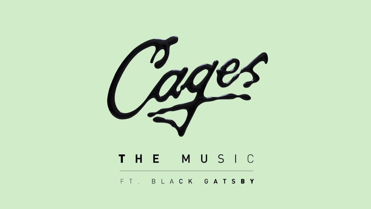Cages - The Music feat. Black Gatsby (Cover Art)
