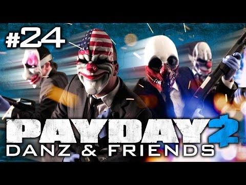 Payday 2 Pt24 w/ Nova, Immortal, and Koots