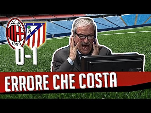 DS 7Gold - (MILAN ATLETICO MADRID 0-1) ERRORE CHE COSTA CARO