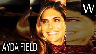 AYDA FIELD - WikiVidi Documentary