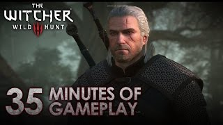 The Witcher 3 - PS4/XB1/PC - 35 minutes gameplay