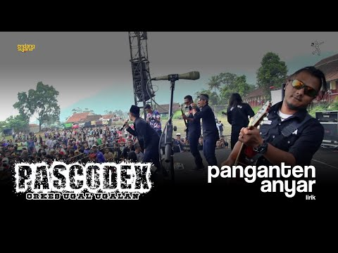 Pascodex - Panganten Anyar (Video Lyric)