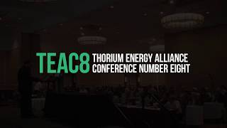 John Kutsch - Welcome to Thorium Energy Alliance Conference #8 - TEAC8