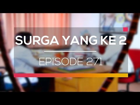 download lagu Surga Yang Ke 2 - Episode 271 gratis