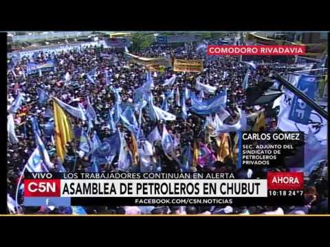 C5N - Crisis Petrolera: Asamblea de petroleros en Chubut (Parte 1)
