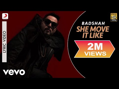 Badshah - She Move It Like  | ONE Album | Official Lyric Video