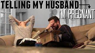 Telling My Husband I'm Pregnant!