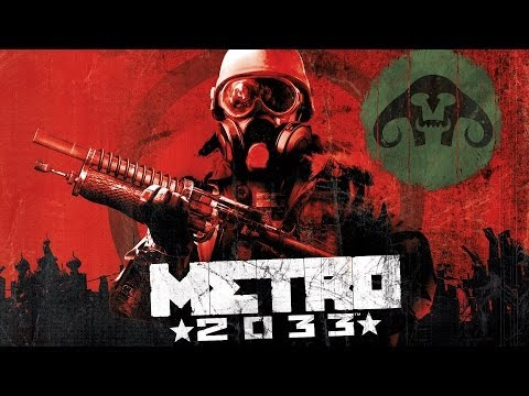 Metro 2033 : My Thoughts