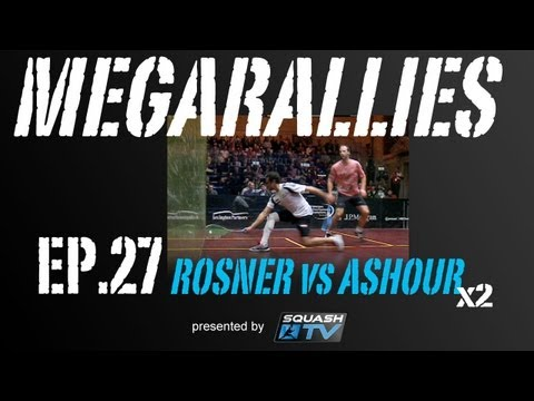 Squash : MegaRallies - Simon ROSNER v Ramy ASHOUR - EP.27