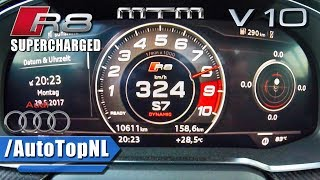 802HP Audi R8 V10 Plus SUPERCHARGED 0-324km/h ACCELERATION MTM by AutoTopNL