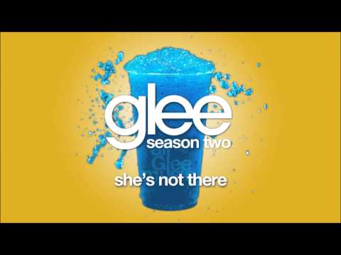 Glee Cast - Shes Not There