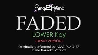Faded Lower Key Piano Karaoke Demo Alan Walker