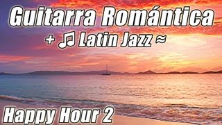 Romantica Guitarra Smooth Jazz Latino baile lento Mambo Rumba Bossa Nova Salsa cancion hora estudio