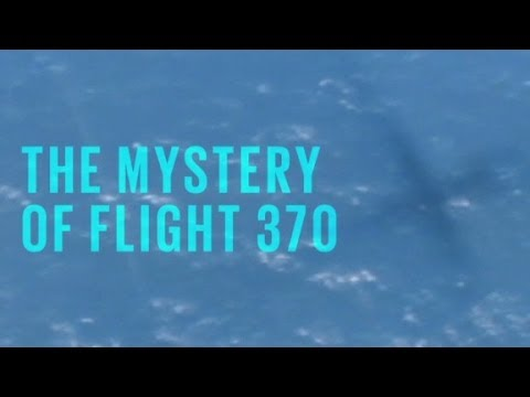 Malaysia Airlines Flight 370 Mystery