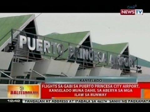 BT: Flights sa gabi sa Puerto Princesa Airport, kanselado dahil sa aberya sa mga ilaw sa runway