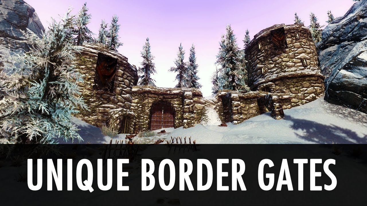Unique Border Gates Mod Unique Border Gates