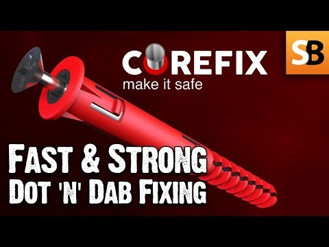 Corefix - Dot & Dab Wall Fixing Solved