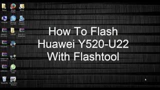 How To Flash Huawei Y520-U22 With Sp Flashtool