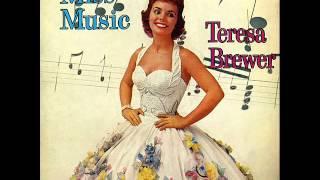 Watch Teresa Brewer A Tear Fell video
