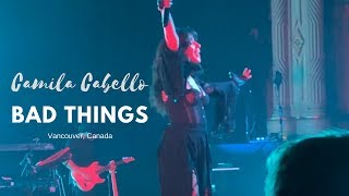 Download Lagu Camila Cabello - Bad Things x Can't Help Falling In Love With You (Vancouver, BC) Gratis STAFABAND