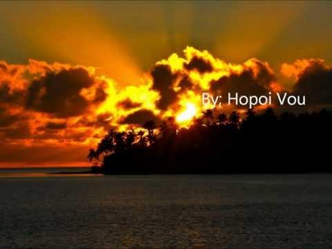 Hopoi Vou- Tongan Song