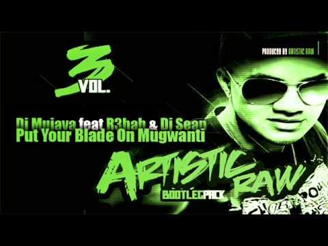 Dj Mujava ft R3hab & Dj Sean John - Put Your Blade On Mugwanti