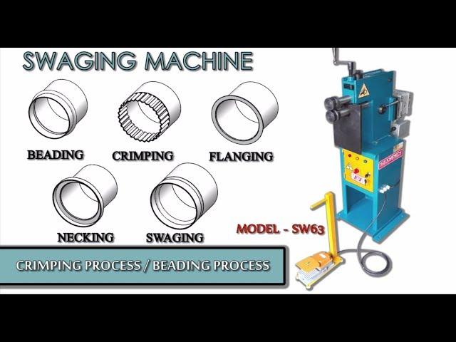 Swaging Machine / Beading Machine – Model : SW63